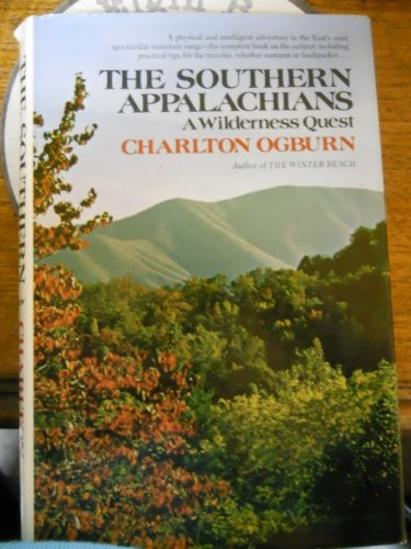 THE SOUTHERN APPALACHIANS, A WILDERNESS QUEST