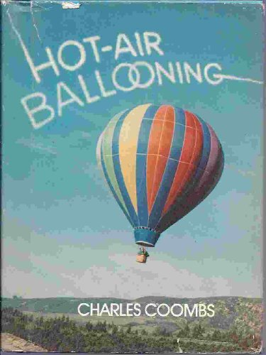 9780688003456: Hot Air Ballooning