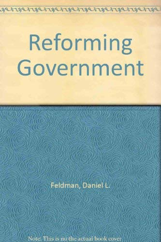 9780688003494: Reforming Government