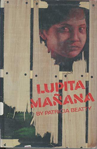 9780688003586: Lupita Mañana