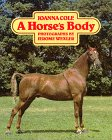 9780688003623: A Horse's Body
