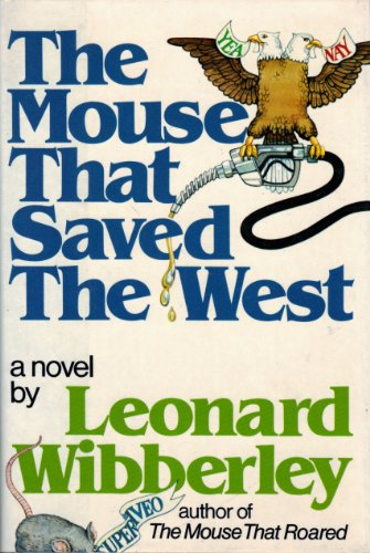 9780688003647: The Mouse That Saved the West