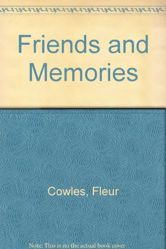 9780688003845: Friends and Memories