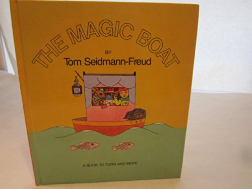 The magic boat: Seidmann-Freud, Tom
