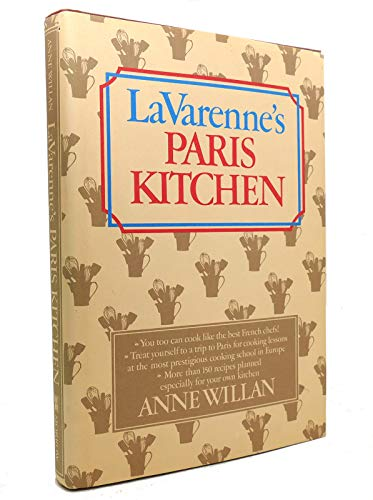 LaVarenne's Paris Kitchen (0688004113) by Anne Willan