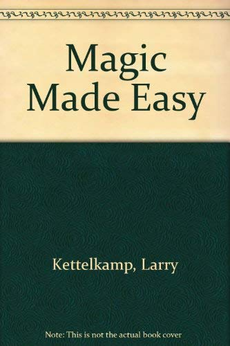 9780688004583: Magic Made Easy
