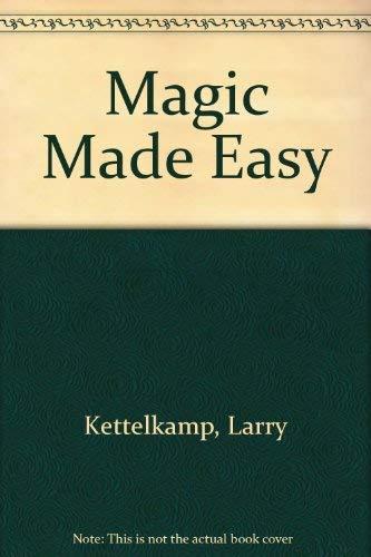 9780688004583: Magic Made Easy