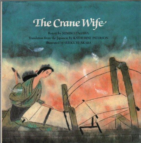 9780688004965: The Crane Wife