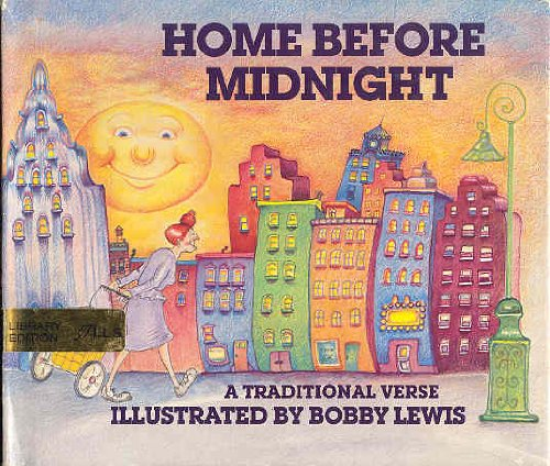 9780688005306: Home before midnight: A traditional verse