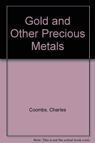 9780688005429: Gold and other precious metals