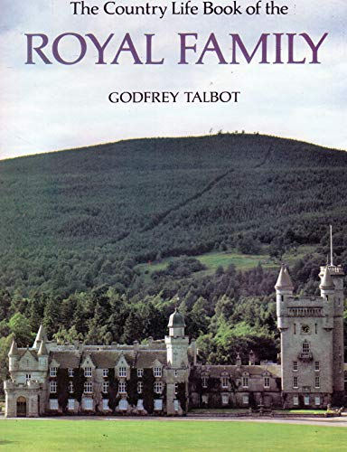 THE COUNTRY LIFE OF THE ROYAL FAMILY: Talbot, Godfrey