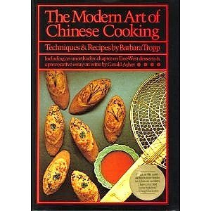 9780688005665: The Modern Art of Chinese Cooking: Including an Unorthodox Chapter on East-West Desserts and a Provocative Essay on Wine
