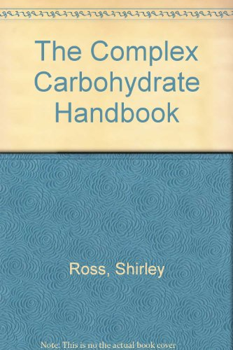 9780688005931: The Complex Carbohydrate Handbook