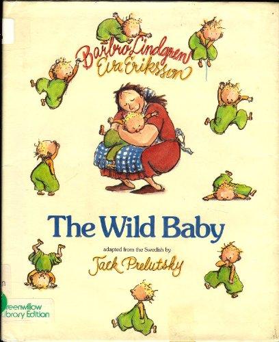 9780688006013: The Wild Baby