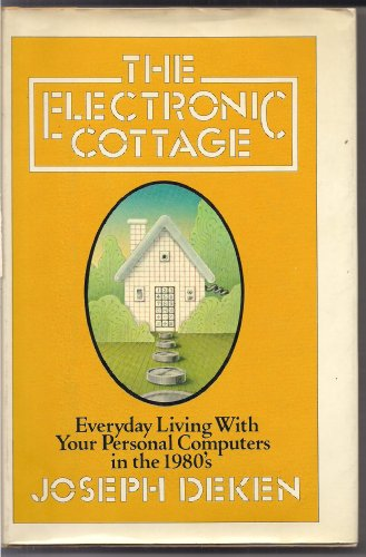 9780688006648: The Electronic Cottage