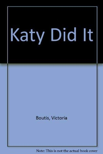 Katy Did It (0688006892) by Boutis, Victoria; Owens, Gail