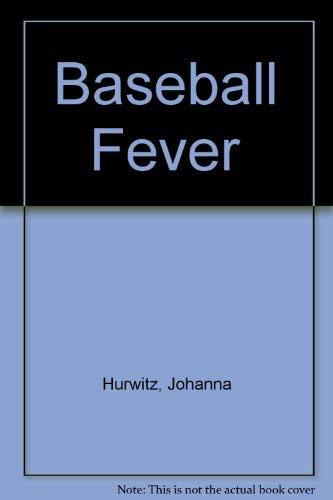 Baseball Fever (0688007104) by Johanna Hurwitz; Ray Cruz