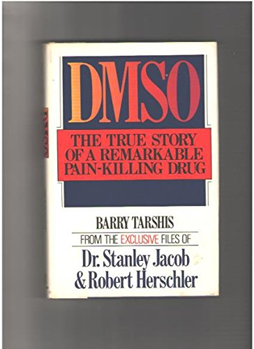 9780688007164: Dmso, the True Story of a Remarkable Pain-Killing Drug