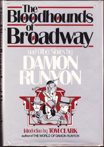 9780688007256: The bloodhounds of Broadway and other stories
