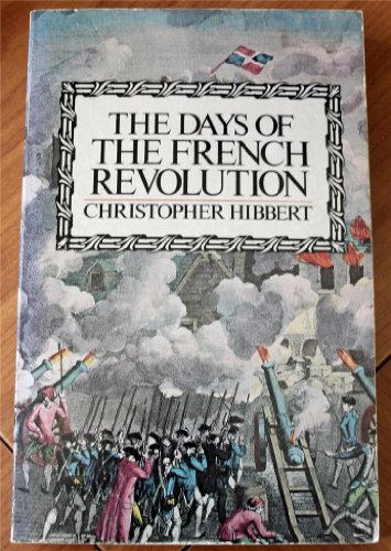 9780688007461: The Days of the French Revolution