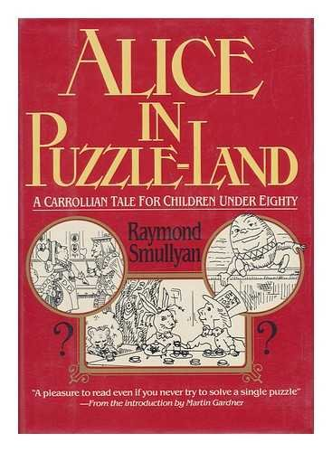 9780688007485: Alice in Puzzle-Land