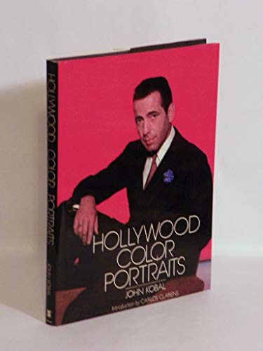 Hollywood Color Portraits: John Kobal, Introduction Carlos Clarens