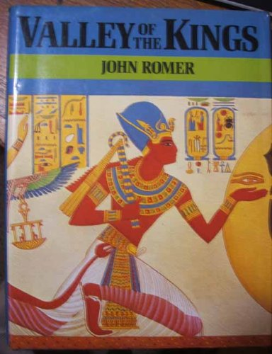 Valley of the Kings (0688007589) by Romer, John