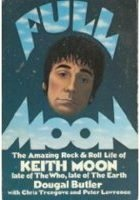 9780688007591: Full Moon: The Amazing Rock and Roll Life of the Late Keith Moon
