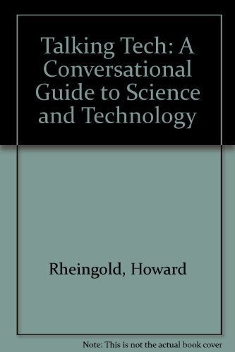 9780688007836: Talking Tech: A Conversational Guide to Science and Technology