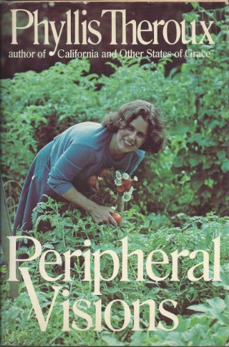 Peripheral Visions: Theroux, Phyllis