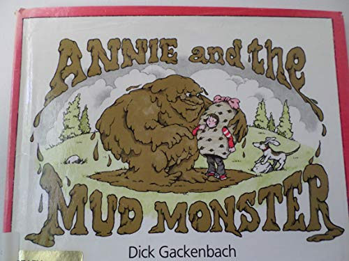 9780688007911: Annie and the Mud Monster