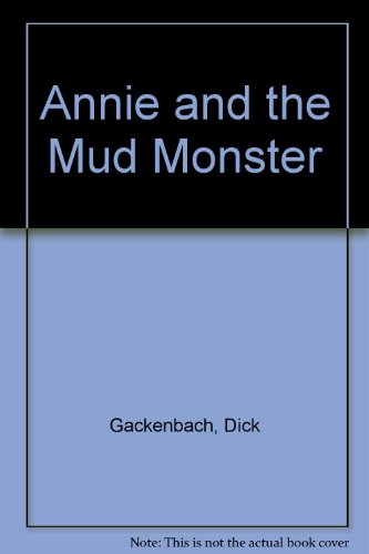 9780688007928: Annie and the Mud Monster