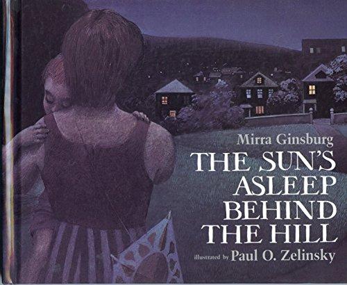 9780688008246: The Sun's Asleep Behind the Hill