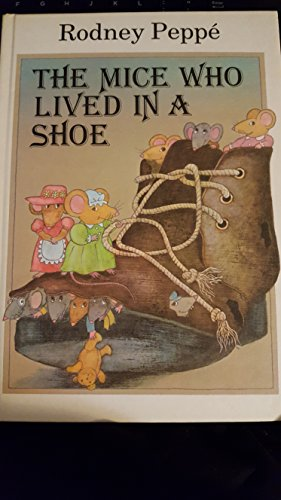 9780688008444: The Mice Who Lived in a Shoe