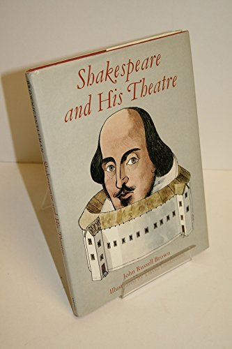 9780688008505: Shakespeare and His Theatre