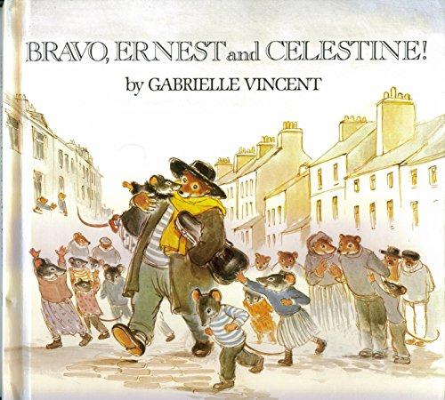 9780688008574: Bravo- Ernest and Celestine!