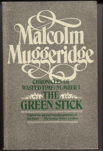 9780688009526: The Green Stick (Chronicles of Wasted Time)
