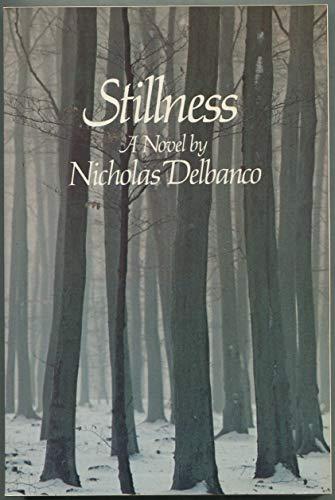 9780688009786: Stillness