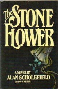 Stone Flower: Scholefield, Alan