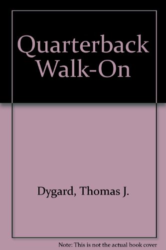 9780688010652: Quarterback Walk-On