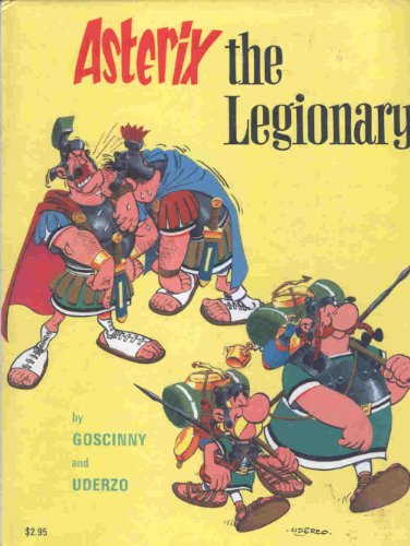 9780688010812: Asterix, the Legionary.
