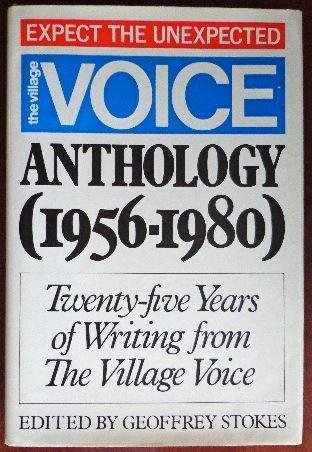 9780688011055: The Village voice anthology (1956-1980): Twenty-five years of writing from the Village voice