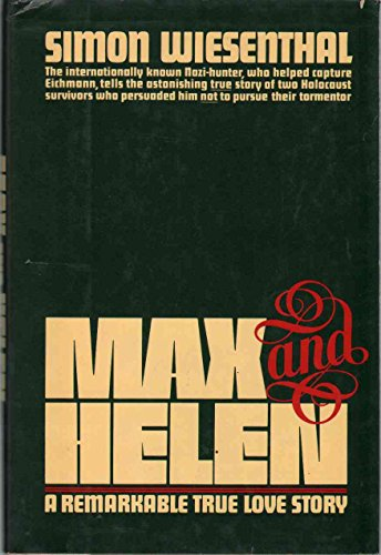 9780688011253: Max and Helen: A Remarkable True Love Story
