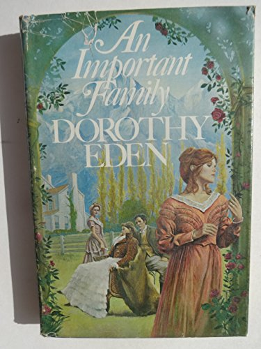 An Important Family: Eden, Dorothy