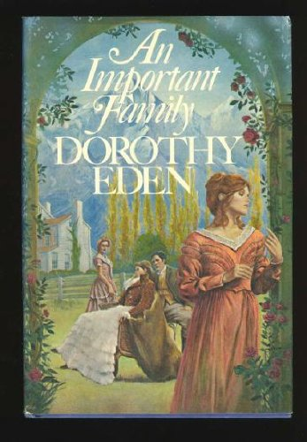 An Important Family (0688011489) by Dorothy Eden
