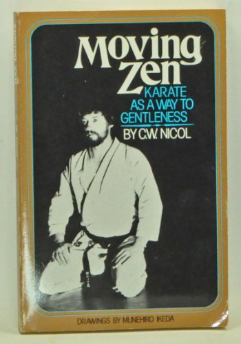 9780688011819: Moving Zen: Karate As a Way to Gentleness