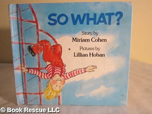 So What?: Cohen, Miriam