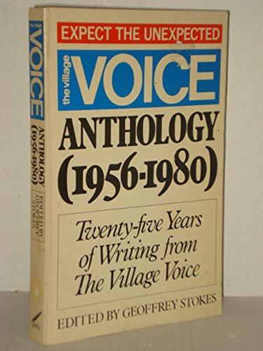 9780688012229: The Village voice anthology (1956-1980): Twenty-five years of writing from the Village voice