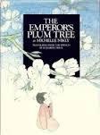 9780688012434: The emperor's plum tree