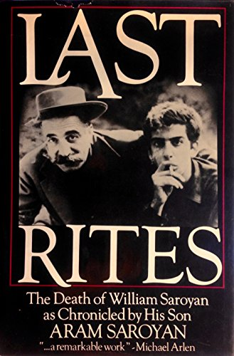 9780688012625: Last Rites: The Death of William Saroyan